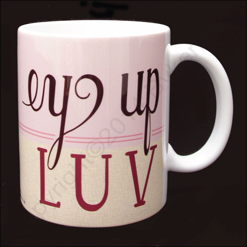 Ey Up Luv (Pink) Yorkshire Speak Mug Yorkshire Gifts