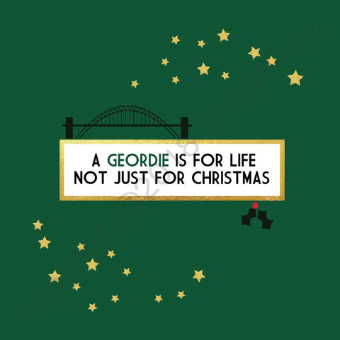A Geordie is for Life Not Just For Christmas Card --- FX20