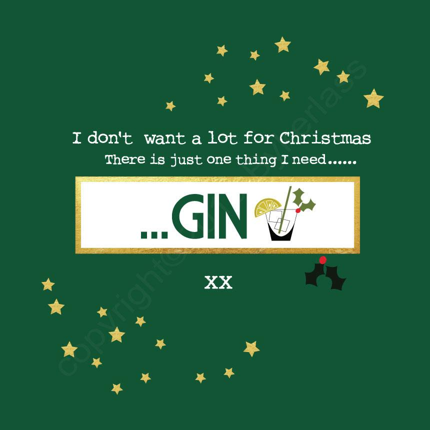 All I Want For Christmas Is Gin Bottle Green Christmas Card by Wotmalike