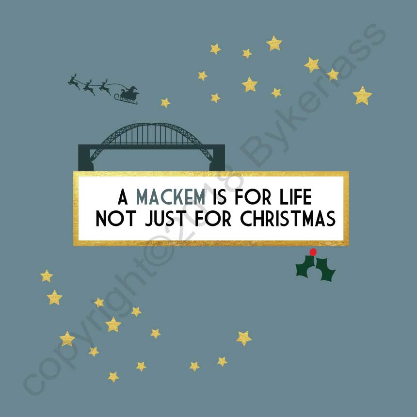 A Mackem is for Life Not Just For Christmas Geordie Card by Wotmalike