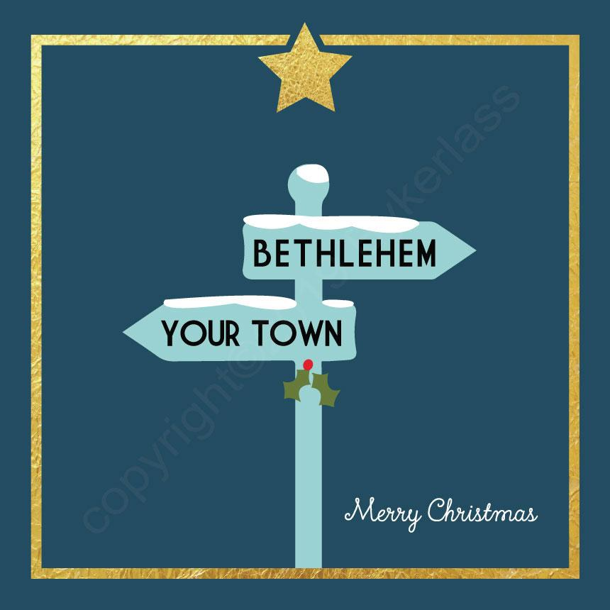 Your Town / Bethlehem Signpost Petrol and Gold Christmas Card by Wotmalike