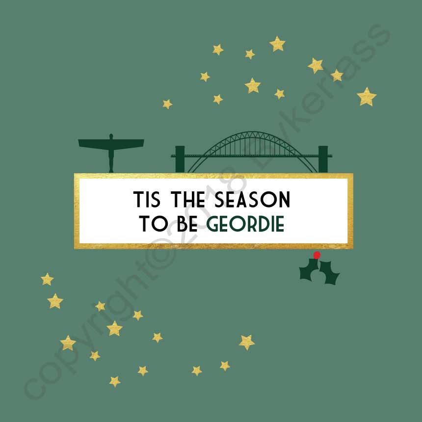 Tis the season to be Geordie Christmas Card by Wotmalike