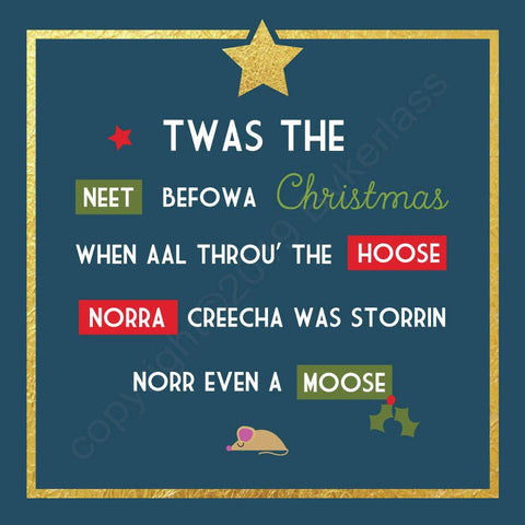 Twas The Neet Before Christmas Geordie Christmas Card --- FX7