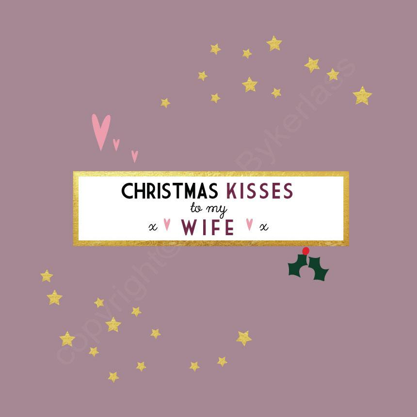 Christmas Kisses To My Lovely Wife Pink Christmas Card by Wotmalike