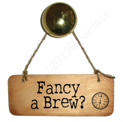 Fancy A Brew Rustic North West/Manc Wooden Sign - RWS1