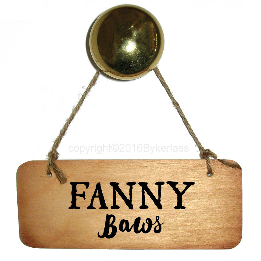 Fanny Baws - Scottish Wooden Sign