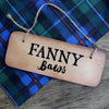 Fanny Baws - Scottish Wooden Sign - RWS1