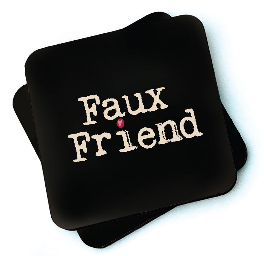 Faux Friend -  Dark Collection Wooden Coaster by  Wotmalike