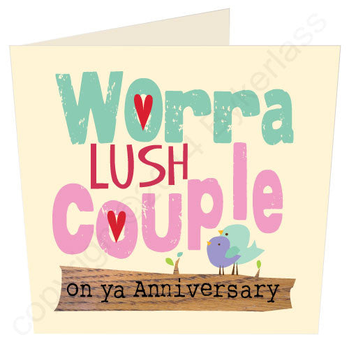 Worra Lush Couple Geordie Card Funny geordie annivesarycard
