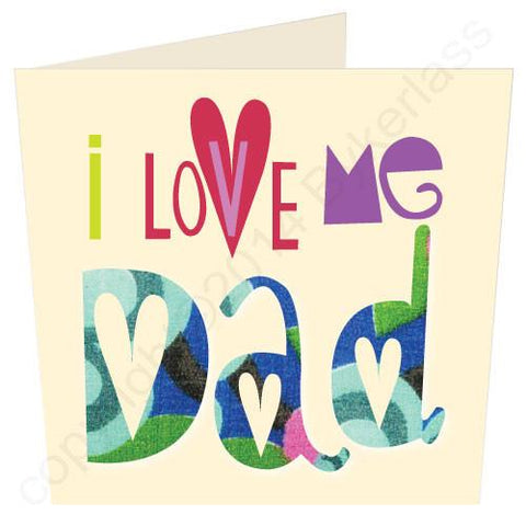 I love Me Dad Father's Day Card  (G32)