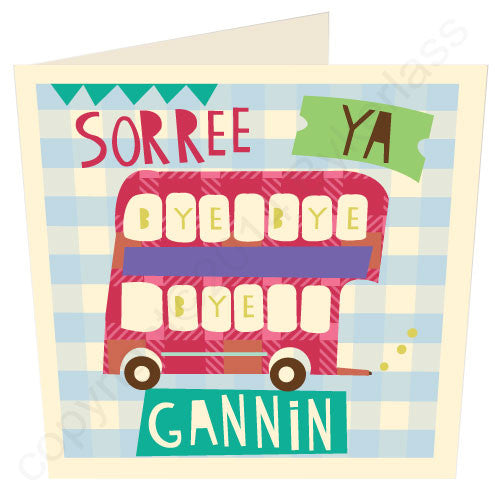 Sorree Ya Gannin Geordie Mugs Leaving Card