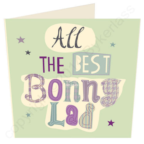 All the Best Bonny Lad Best Selling Card (G48)