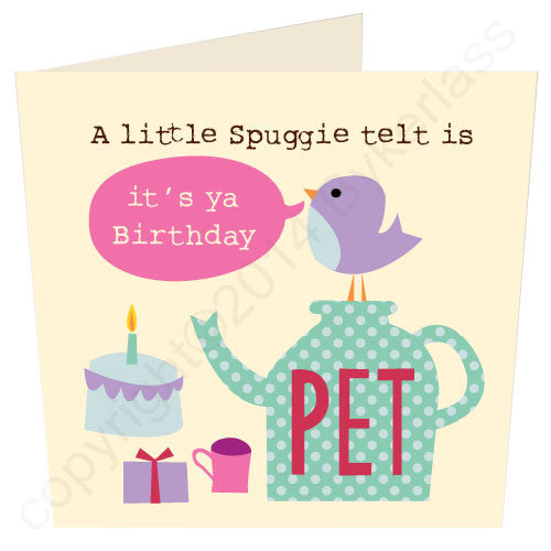 Little Spuggie Telt is its ya Birthday Geordie Card