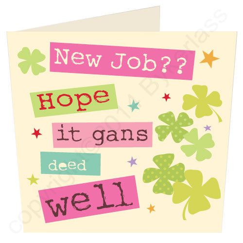 good luck in your new job geordie card