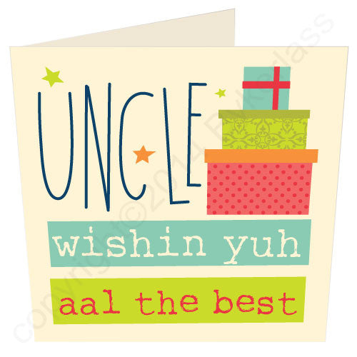 Uncle wishin yuh aal the best Geordie Mugs Birthday Card