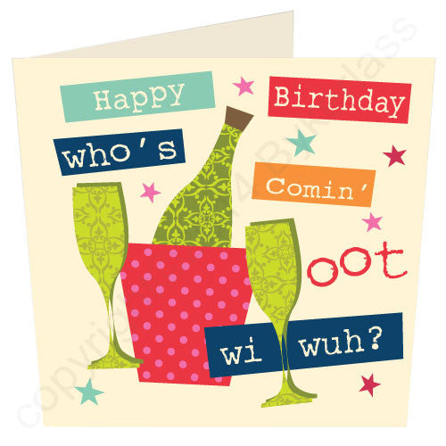 Happy Birthday Who's Comin Oot Wi Wuh? Geordie Mugs Birthday Card