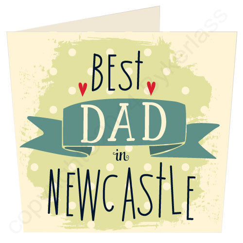 Best Dad in Newcastle Geordie Mugs Card