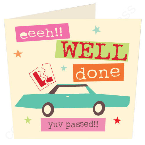 Eeeh well done yuv passed (driving test) congratulations geordie driving test card
