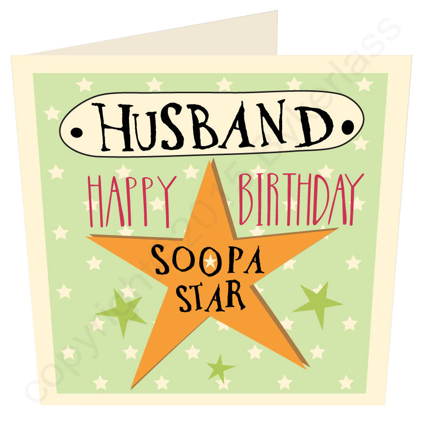 Husband Happy Birthday Soopa Star Geordie Birthday Card
