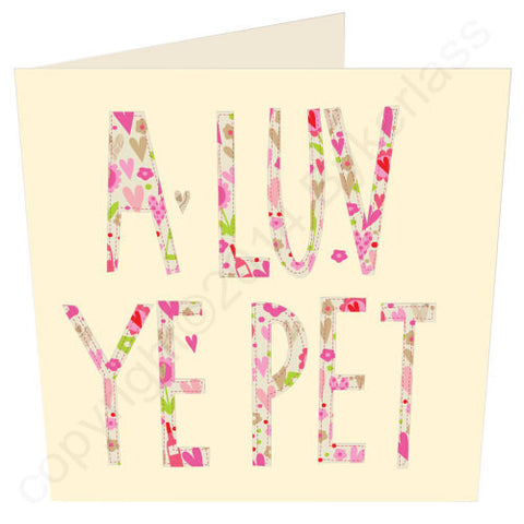 A Luv Ye Pet Floral - North East Card (G8v2)