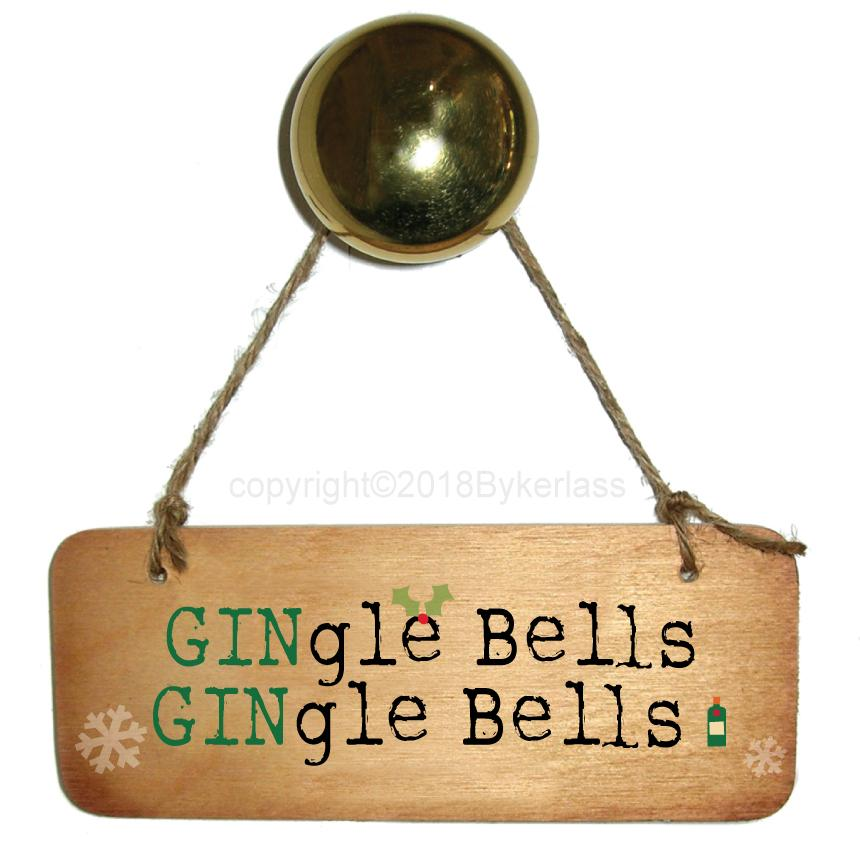 GINgle GINgle Bells Rustic Christmas Fab Wooden Sign by Wotmalike