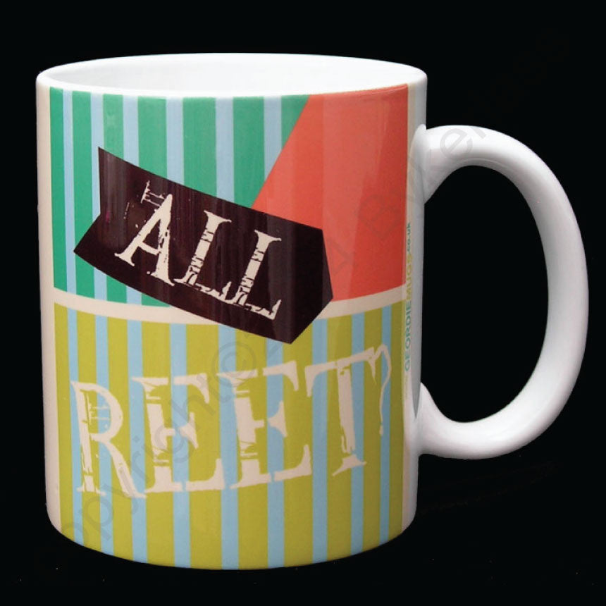 All Reet? Geordie Mug Newcastle Mug Great Geordie Gifts and Geordie Cards by us at Geordie Mugs