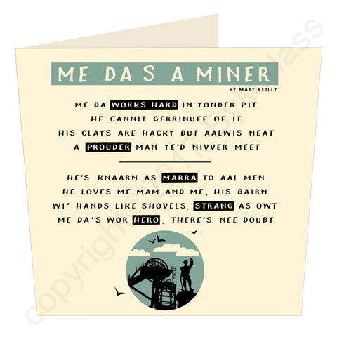 Me Da's A Miner - Geordie Poetry Card (GP15)