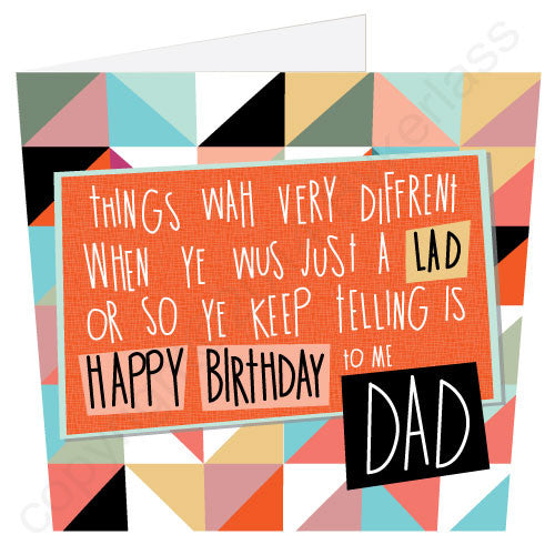 Happy Birthday to me Dad Geordie Poetry Card words by Matt Reilly artwork Bykerlass
