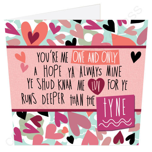 One and Only Deeper than Tyne Geordie Poetry Card by Matt Reilly and Jo Burrows