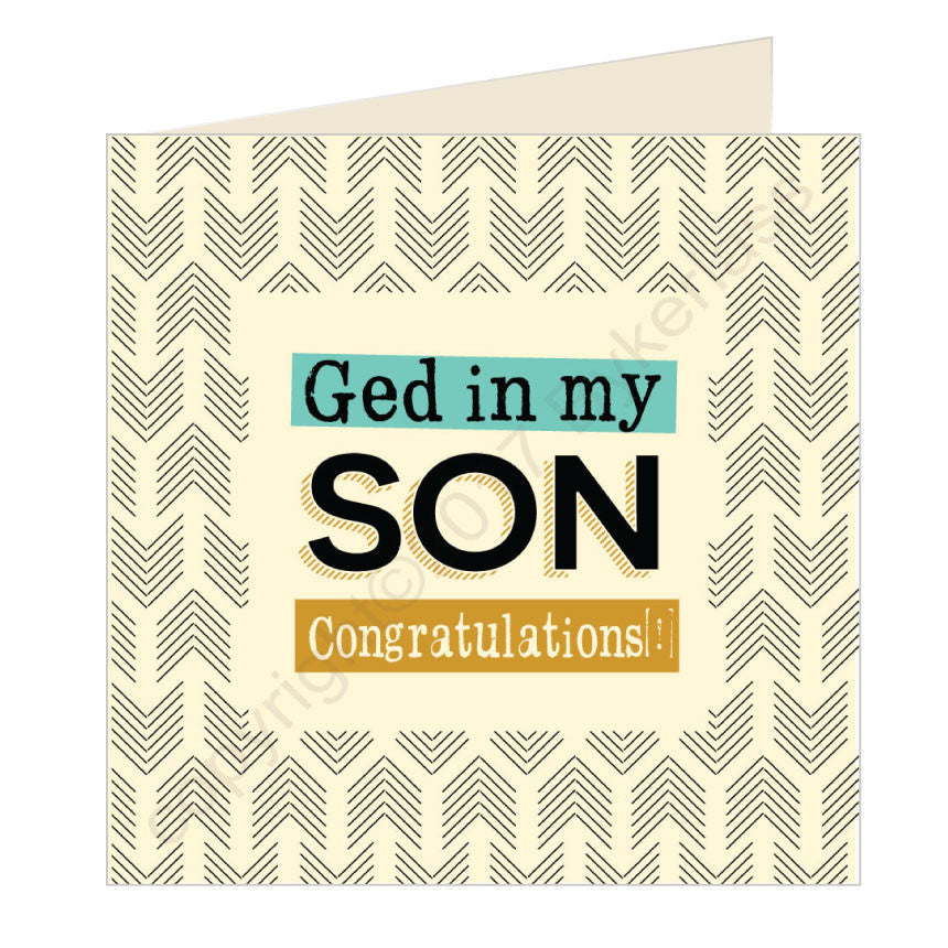 Ged in my son - Congratulations! Geordie Card by wotmalike