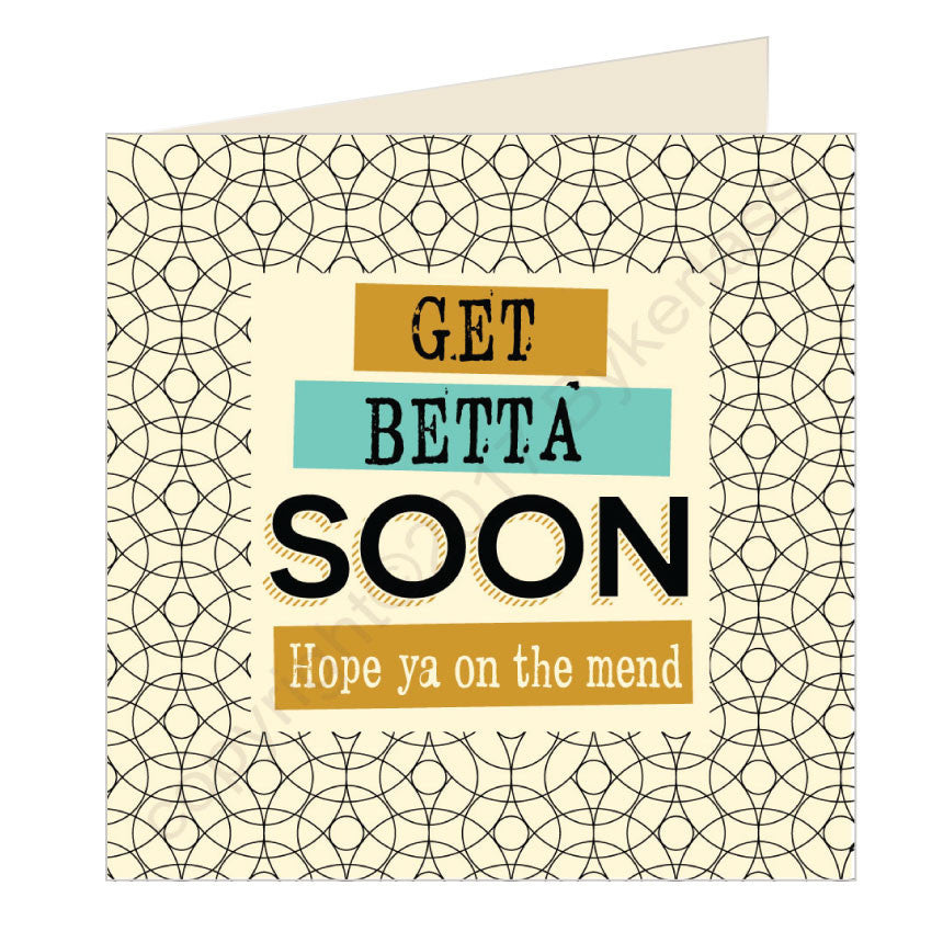 Get Betta Soon Geordie Card by Wotmalike