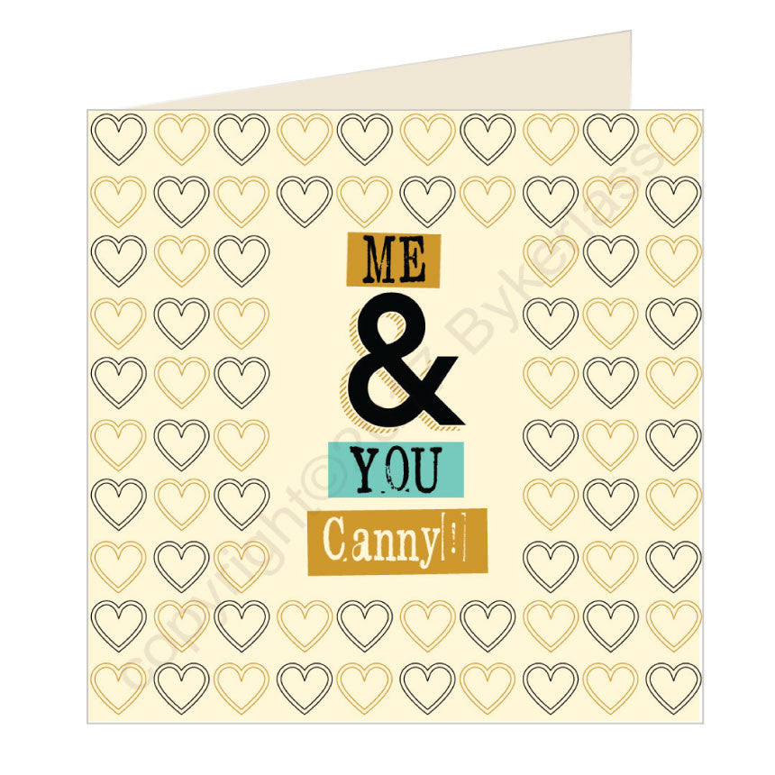 Me and You Canny Geordie Card by Wotmalike