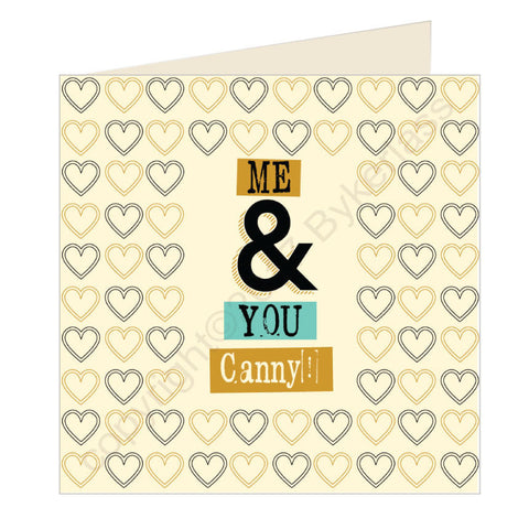 Me and You Canny Geordie Card (GQ18)