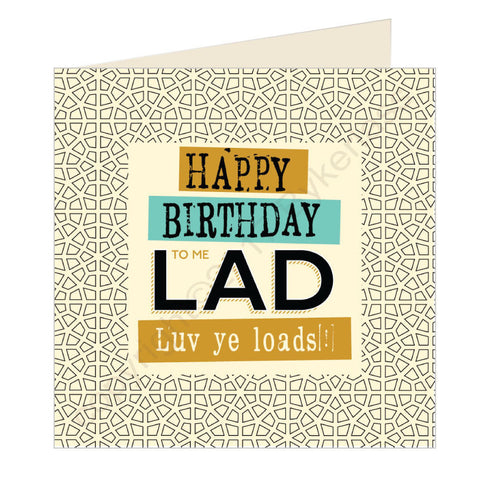 Happy Birthday to me Lad Geordie Card (GQ22)