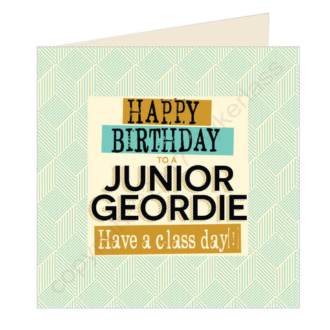 Happy Birthday to a Junior Geordie Card (GQ24)
