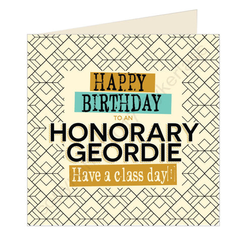 Happy Birthday to an Honorary Geordie Card (GQ25)