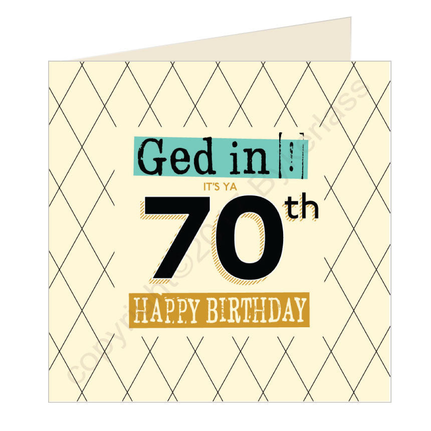 GQ Ged In Its Ya 70th Happy Birthday Geordie Card by Wotmalike