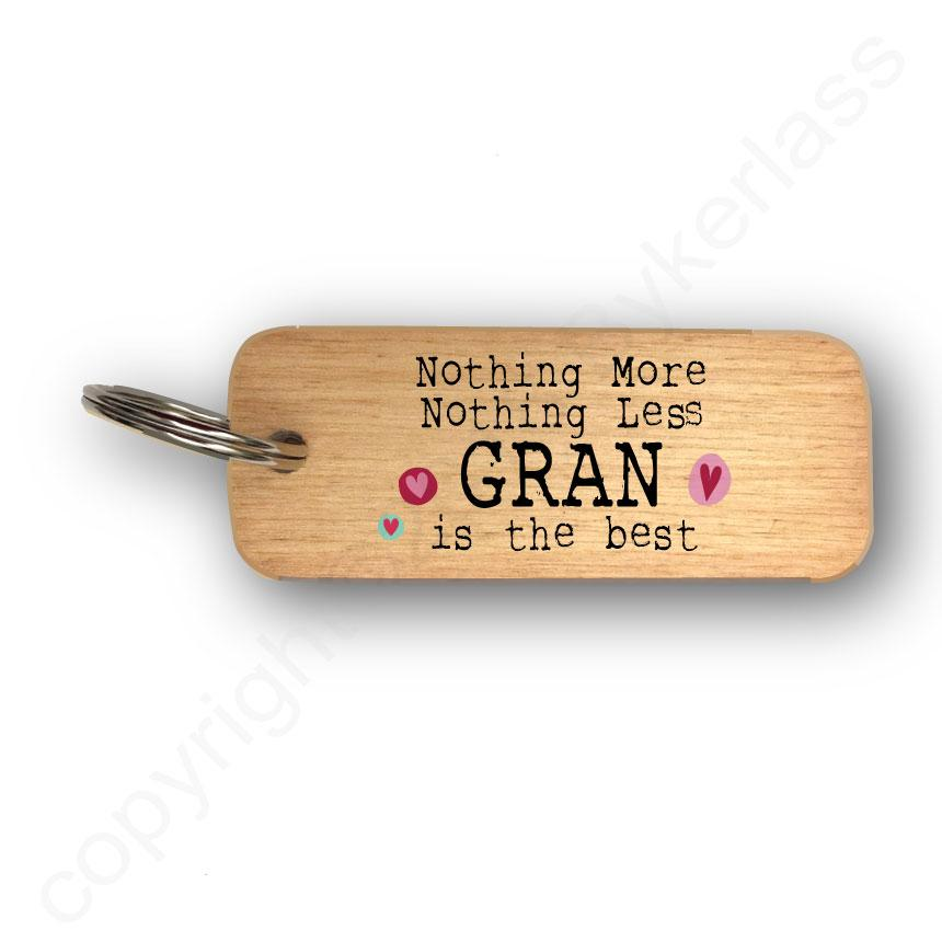 Nothing More Nothing Less GRAN Wooden Keyring BY WOTMALIKE