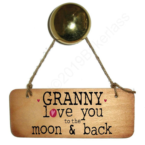 Granny Love You To The Moon and Back Wooden Sign - Mothers Day Gift  - RWS1