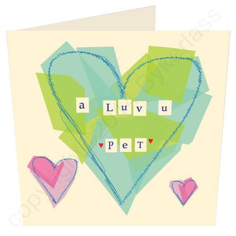 A Luv u Pet Blue - North East Valentines Card  (GV6)