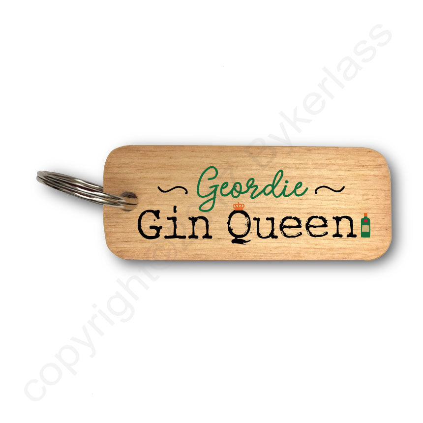 Geordie Gin Queen Gin Lovers Wooden Keyring by Wotmalike