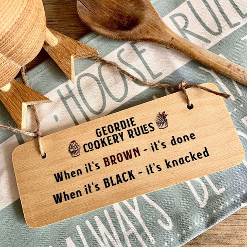 Geordie Cookery Sign Rustic North East Wooden Sign - RWS1