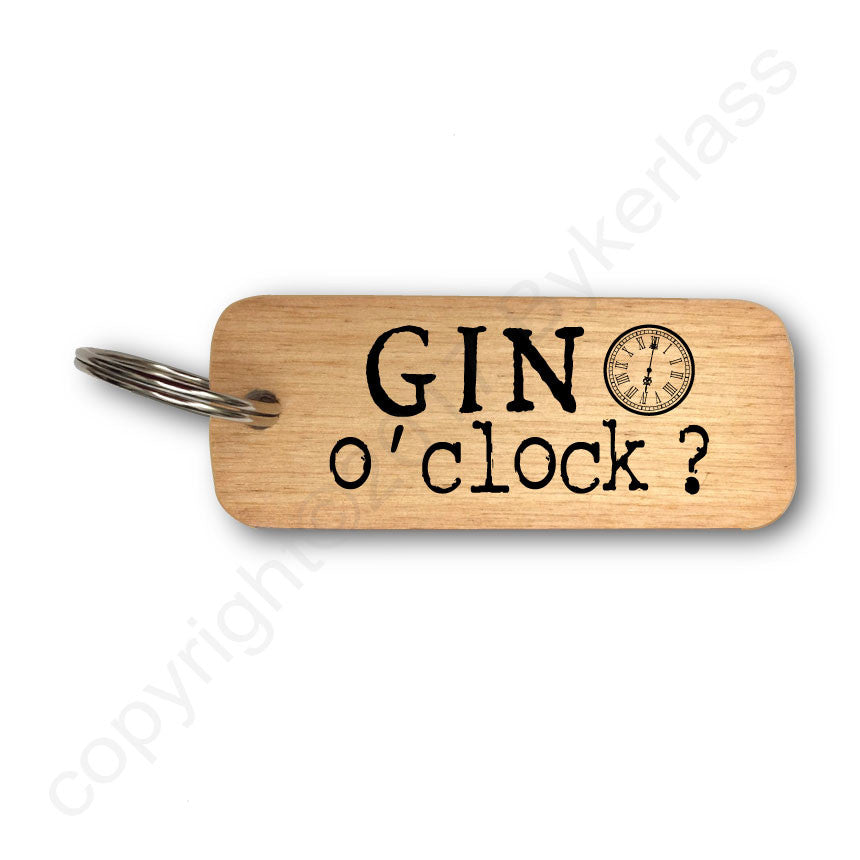 Gin O'Clock - Gin Lovers Wooden Keyring