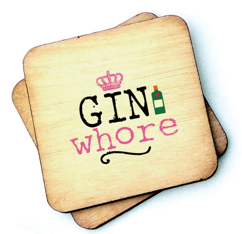 Gin Whore - Gin Lovers Wooden Coaster - RWC1