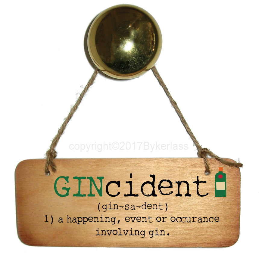 Gincident - Gin Lovers Wooden Sign
