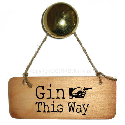 Gin this Way Rustic Wooden sign by Wotmalike
