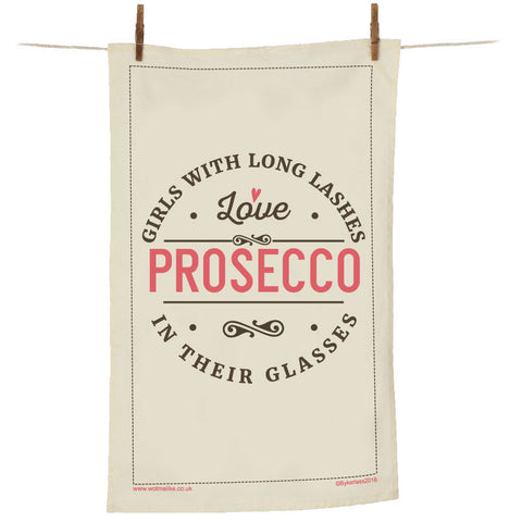 Girls With Long Lashes Love Prosecco In Their Glasses Tea Towel - MBTT2