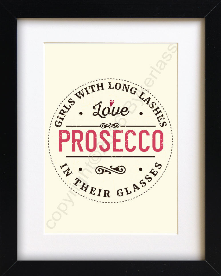 Girls With Long Lashes Love Prosecco In Their Glasses Print - MBP2