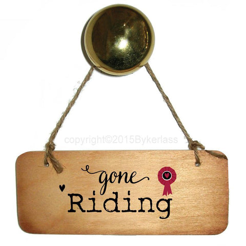 Gone Riding - Horse Rustic Wooden Sign - RWS1