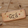Gra (Love) - Irish Rustic Wooden Sign by Wotmalike